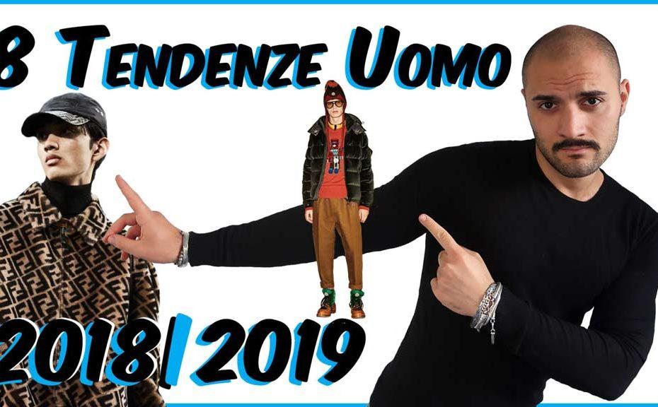 8 Tendenze Uomo 2018 – 2019 Che Stile