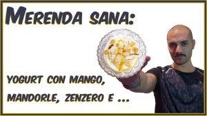 Merenda sana- yogurt con mango, mandorle, zenzero e ... Che Stile by Andrea Cimatti