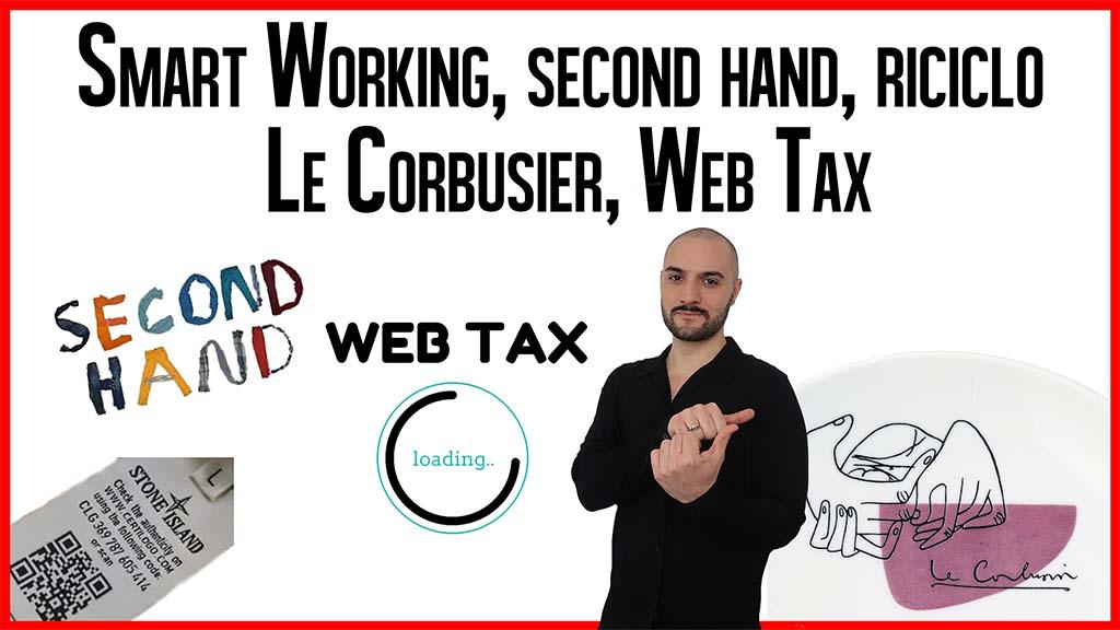 Lo smart working rallenta le vendite, cresce il second hand, la web tax fatica a procedere, lancio del servizio di Le Corbusier